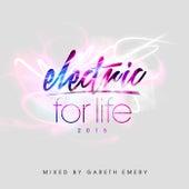 Electric For Life 2015 (Mixed by Gareth Emery) by Gareth Emery