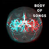 Body of Songs by Various Artists