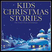Kids Christmas Stories - The Twelve Days of Christmas by Christmas Story Tellers