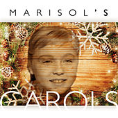 Play & Download Marisol's Carols by Marisol | Napster