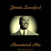 Remastered Hits (All Tracks Remastered 2015) by Jimmie Lunceford