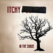 Play & Download In the Shade by Itchy Poopzkid | Napster