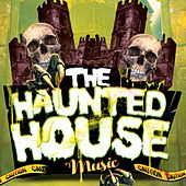 The Haunted House Music by Various Artists