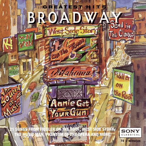 Play & Download Greatest Hits: Broadway by Various Artists | Napster