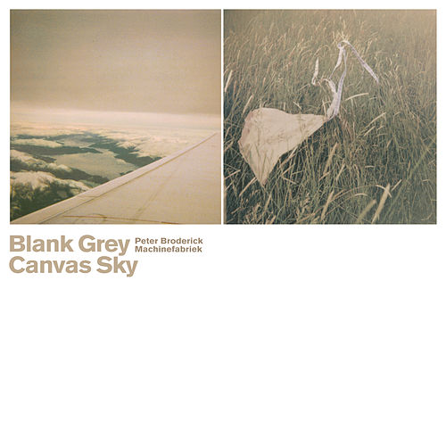 Play & Download Blank Grey Canvas Sky by Peter Broderick | Napster