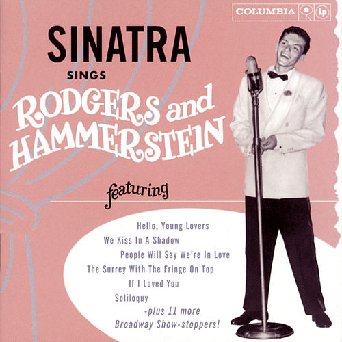 Play & Download Sinatra Sings Rodgers & Hammerstein by Frank Sinatra | Napster