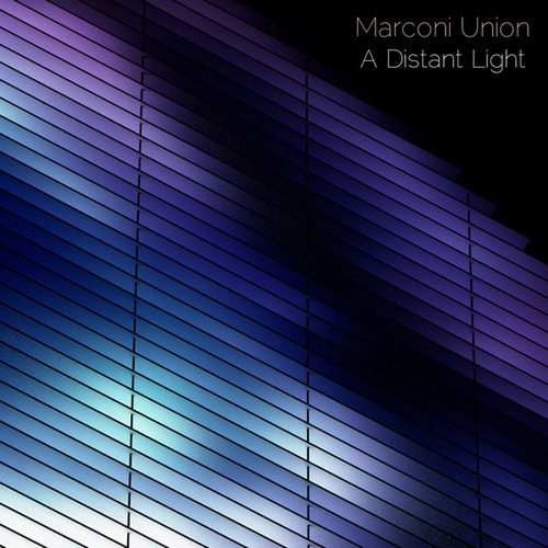 Play & Download A Distant Light by Marconi Union | Napster