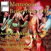 Play & Download Metropolis Berlin 1925-1933 by Various Artists | Napster