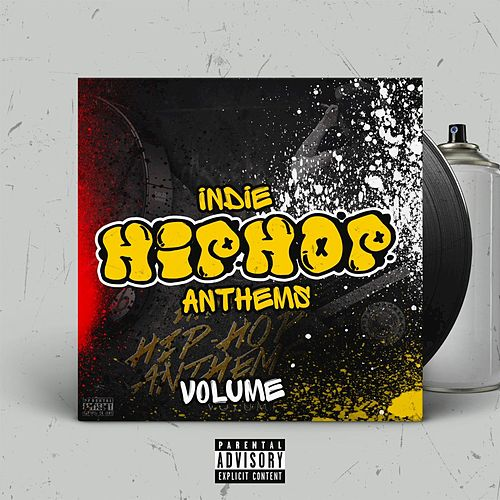 Indie Hip Hop Anthems, Vol. 4 by Various Artists