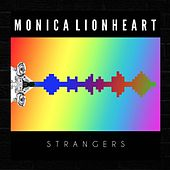 Play & Download Strangers by Monica Lionheart | Napster