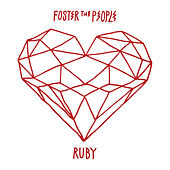 Play & Download Ruby by Foster The People | Napster