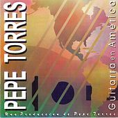 Play & Download Guitarra en América by Pepe Torres | Napster