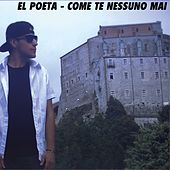 Play & Download Come te nessuno mai by Poeta | Napster