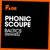 Baltics Remixes by Phonic Scoupe