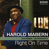 Right on Time (feat. John Webber & Joe Farnsworth) by Harold Mabern