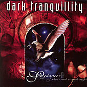 Play & Download Skydancer / Of Chaos And Eternal Night by Dark Tranquillity | Napster