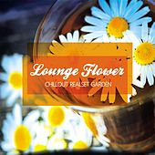 Lounge Flower (Chillout Realset Garden) by Various Artists