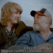 Play & Download Thoughts After Midnight by Jon Dee Graham | Napster