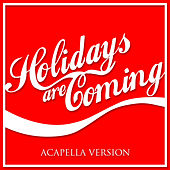 Play & Download Holidays Are Coming by L'orchestra Cinematique | Napster