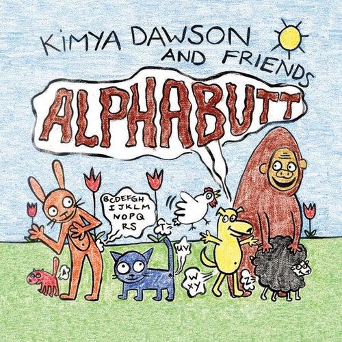 Alphabutt by Kimya Dawson