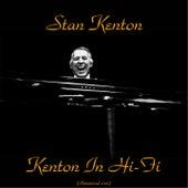 Stan Kenton in Hi Fi (Remastered 2015) by Stan Kenton