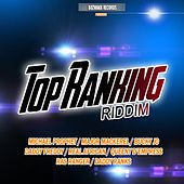 Play & Download Top Ranking Riddim by Various Artists | Napster