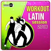 Workout Latin Session 2016 - EP by Various Artists