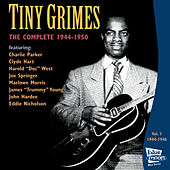 Play & Download The Complete Tiny Grimes 1944-1946 - Vol.1 by Tiny Grimes | Napster