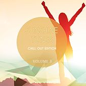 Play & Download Sunshine Tunes - Chill Out Edition, Vol. 3 (Finest In Calm Electronic Music) by Various Artists | Napster
