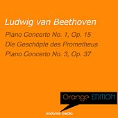 Orange Edition - Beethoven: Piano Concertos No. 1, Op. 15 & No. 3, Op. 37 by Various Artists