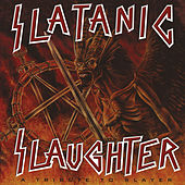 Slatanic Slaughter, Vol. 1 by Various Artists