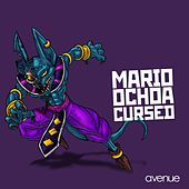 Play & Download Cursed by Mario Ochoa | Napster