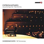 Play & Download Live at Carnegie Hall, New York City - Vol. 2 (In Memoriam Chopin. 150th Anniversary) by Cyprien Katsaris | Napster