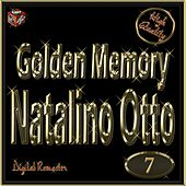 Play & Download Golden Memory: Natalino Otto, Vol. 7 by Natalino Otto | Napster