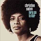 Play & Download Larg pa lo kor by Christine Salem | Napster