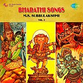 Play & Download Bharathi Songs: M.S. Subbulakshmi, Vol. 1 by M. S. Subbulakshmi | Napster