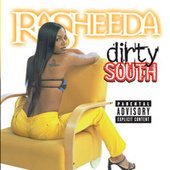 Play & Download Dirty South by Rasheeda | Napster