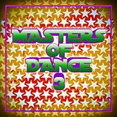 Play & Download Masters of Dance 3 by Various Artists | Napster