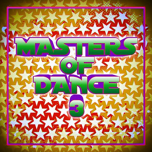Masters of Dance 3 by Various Artists