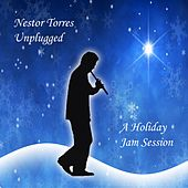 Play & Download A Holiday Jam Session by Nestor Torres | Napster