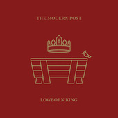 Play & Download Lowborn King by The Modern Post | Napster
