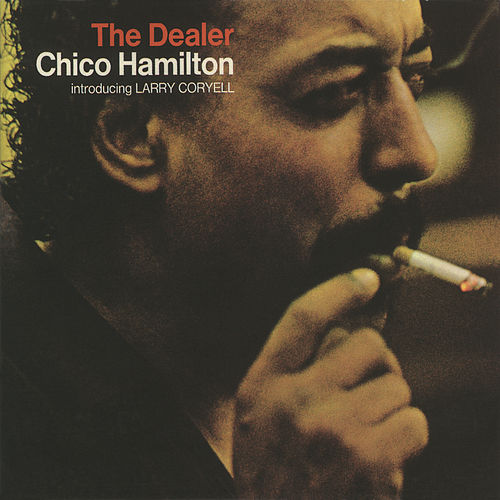The Dealer by Chico Hamilton