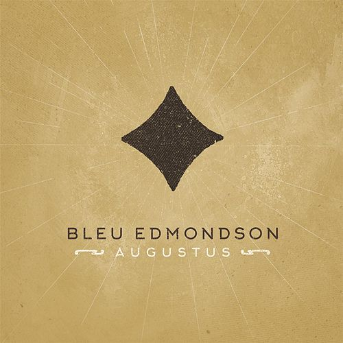 Augustus by Bleu Edmondson