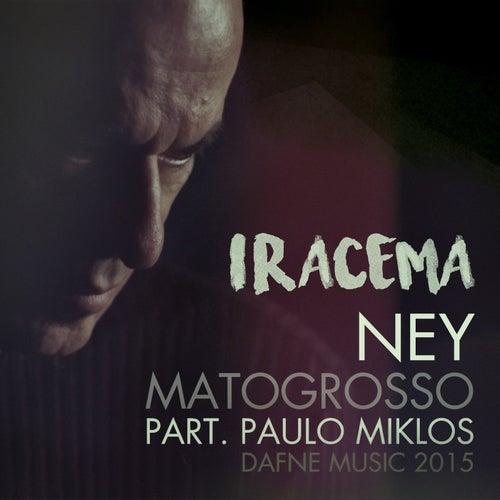 Iracema by Paulo Miklos