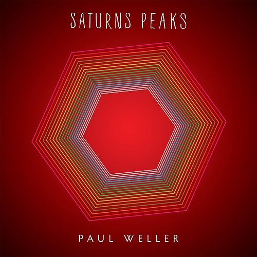Saturns Peaks by Paul Weller