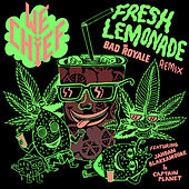 Play & Download Fresh Lemonade (Bad Royale Remix) [feat. Captain Planet & Jahdan Blakkamoore] - Single by We Chief | Napster