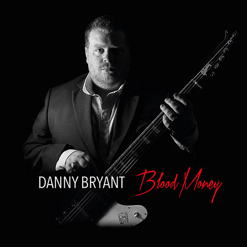 Blood Money by Danny Bryant