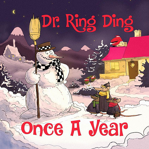 Play & Download Once a Year by Dr. Ring-Ding | Napster