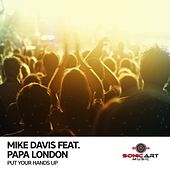 Play & Download Put Your Hands Up by Mike Davis | Napster
