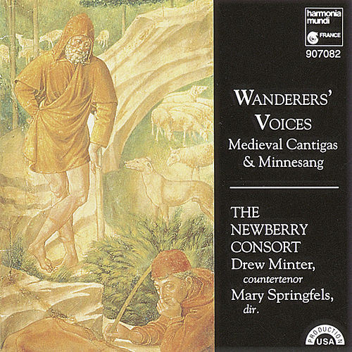 Play & Download Wanderers' Voices - Medieval Cantigas & Minnesang by The Newberry Consort | Napster